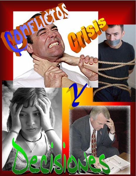 Archivo:Conflictos, Crisis, y Decisiones en la vida del Cristiano.jpg