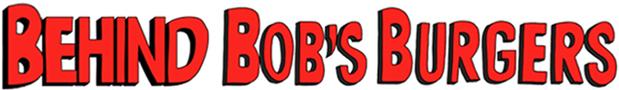 File:Behind Bob's Burgers logo.png