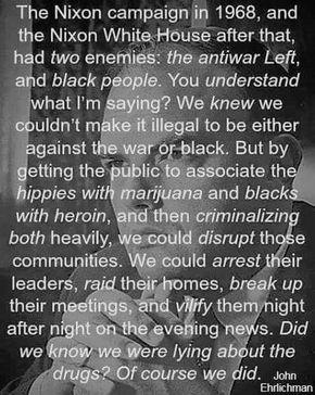 Nixon's drug war against blacks and hippies.jpg