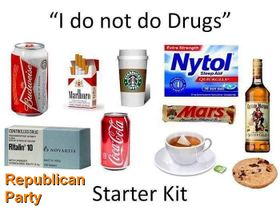 I do not do drugs. Republican Party starter kit.jpg