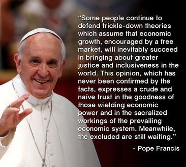 Pope Francis on trickle-down economics.jpg