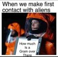 When we make first contact with aliens.jpg