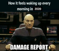 How it feels waking up every morning in 2020.png