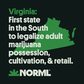 Virginia. First state in the South to legalize adult marijuana possession, cultivation, and retail.png
