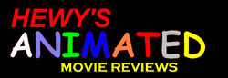 Hewy s animated movie reviews by hewylewis.jpg