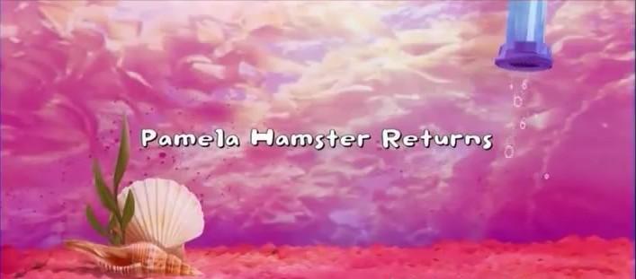File:Pamela Hamster Returns title card.JPEG