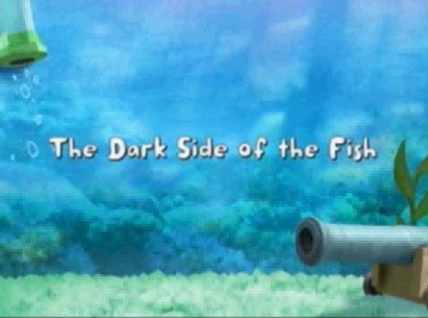 File:The Dark Side of the Fish title card.JPEG