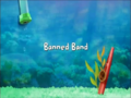 Banned Band title card.png