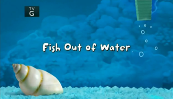 Fish Out of Water title card.PNG