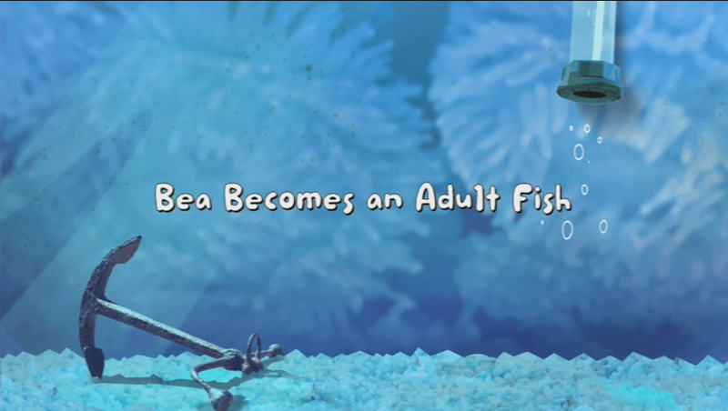 File:Bea Becomes an Adult Fish title card.PNG