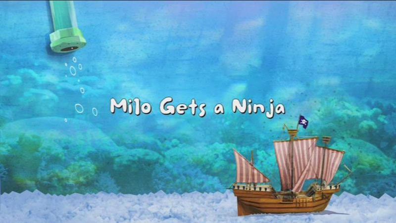 File:Milo Gets a Ninja title card.JPEG