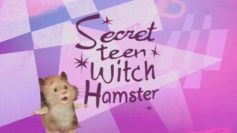 File:Secret Teen Witch Hamster title card.JPEG