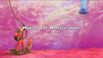 Hooray for Hamsterwood title card.JPEG