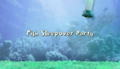 Fish Sleepover Party title card.PNG