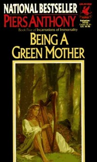 Piers Anthony - Being a Green Mother.jpg