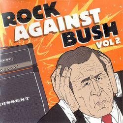 Rock Against Bush Vol 2.jpg