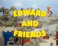 Edward and Friends.jpg