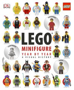 LEGO Minifigure Year by Year A Visual History book cover.jpg