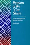"The cover of Bret Hinsch's book, ""Passions of the Cut Sleeve"". It is based largely on an earlier work in Chinese by Xiao Mingxiong (pen name Samshasha) entitled ""Zhong Guo Tong Xing Ai Shi Lu"" (History of homosexuality in China)."
