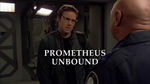 Episode:Prometheus Unbound