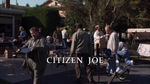Episode:Citizen Joe