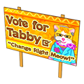 Tabbyvonmeowelectionsign.png