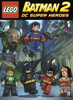 Lego Batman 2 Dc Super Heroes Comic Book Brickipedia The Lego Wiki